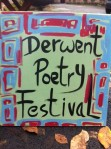 hand-painted Derwent Poetry Festival sign